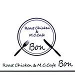 Roast Chicken&M.C.Cafe Bon - '17 1月中旬