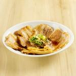麺や佑 - 炙りチャーシュー盛り