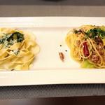 リストランテ ラ チャウ - ほうれん草とチーズのタリアテッレ                             サルシッチャとキャベツのペペロンチーノ
