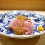 鮨 あらい - メジマグロと玉葱すりおろし