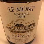 レストラン ラ フィネス - 2003 Vouvray Domaine Huet Vouvray Les Mont