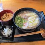 手打ち釜あげうどん 禅 - 鴨南うどん(900円)+炊き込みご飯(100円)