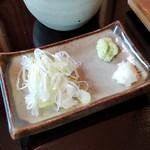 手打蕎麦 一澤 - 薬味です