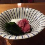和の料理 ふじ - マグロ、山芋、ワカメのお通し