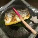 牡蠣と和酒 凛 - 鰆の西京焼き
