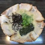 栗ちゃんラーメン - チャーシューメン
