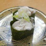 大漁丸 - 「グレ(メジナ)の白子」238円は、大きく食べごたえがあってとろけるようにクリーミィ!