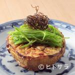 日本料理 櫻川 - 新鮮な京野菜を香ばしく焼き上げた『賀茂茄子揚げ焼』