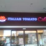 イタリアン・トマト カフェ - 外観