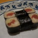 入舟 - [料理] 鉄火巻き ①