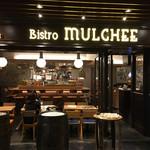 Bistro MULCHEE 大手町店 -
