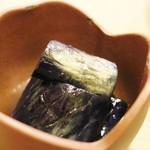 おばんざい京 筍矢  - ある日のお通し(茄子の揚げ浸し)