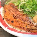 麺屋 八頭龍 - 炙りチャーシュー