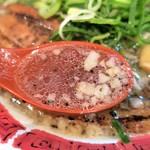 麺屋 八頭龍 - スープ