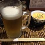 ニュー信州 - 生ビールとお通しの茶碗蒸し