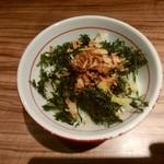 中華そば鷸 - 貝と鶏と豚の茶漬け風ご飯
