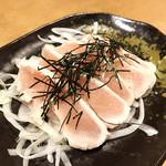 三代目 鳥メロ - 国産鶏のとりわさ ¥590