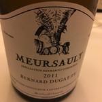 レストラン ラ フィネス - 2011 Bernard Dugat Py Meursault