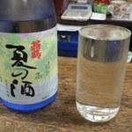 北川酒店 - 入荷したての夏の酒
