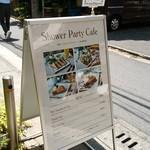シャワー パーティ カフェ - 看板です♪