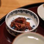 日本料理 太月 - 牛しぐれ、香の物