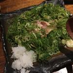 焼鳥 ひらい - むね肉たたきポンズネギまみれ(1000円)