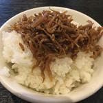 麺 昌まさ - ちりめん山椒ご飯