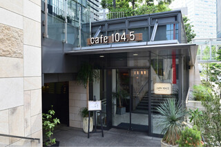 cafe,Dining&Bar 104.5 - 外観