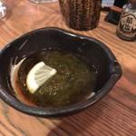 クロフネ - お通し(もずく酢)