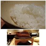 しらに田 - ◆「土鍋ご飯」。ご飯はツヤツヤで美味しい。
