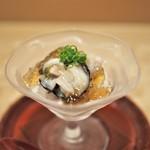 料理 澤 - 岩牡蠣酢ジュレ
