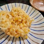 ささめ - トウモロコシのかき揚げ 600円(半分に取り分け)