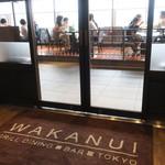 ワカヌイ グリル ダイニング バー 東京 - 開放感のあるエントランス