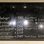 フリスコ - 黒板メニュー