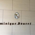ドミニク ドゥーセの店 -