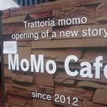 モモ カフェ -