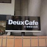 Deux Cafe - Deux Cafe