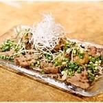 牛たん 荒  - 牛たん炙りポン酢 1500円