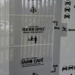タロカフェ - 建物左がタロカフェ、右がDENDENCOFFEE