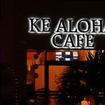 KE ALOHA CAFE -