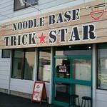 NOODLE BASE TRICK☆STAR -