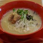 濃厚鶏白湯拉麺 乙 - 濃厚鶏白湯拉麺