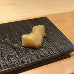 銀座 すし四季 - 自家製ガリは上品な味わい