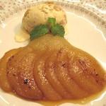 グリルおかもと - 料理写真:洋梨のキャラメリゼ
