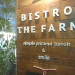 BISTRO THE FARM - お店の外観