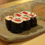 鮨 そえ島 - 追加で ◆鉄火巻・・鮪タップリで美味しいそうな。
