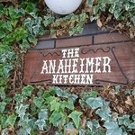 ANAHEIMER KITCHEN - 看板