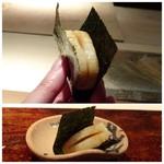 菊鮨 - ◆タイラギ・・厚みがある立派な品。炙ってお醤油を塗り海苔で挟んでいただきます。 海苔の香ばしさとタイラギの旨みが重なり美味しい。