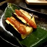 魚 串 BAR - (2017.09)秋なすの田楽みそ