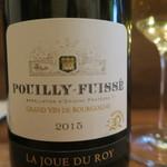モンプチコションローズ - 30年2月 J. L. Quinson Pouilly Fuissé La Joue du Roy 2015